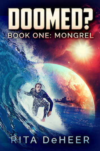 Book cover for Doomed? Book One: Mongrel by Rita de Heer; with Image of surfer riding his board along a a deep blue overarching wave set against an alien planet in a red sky